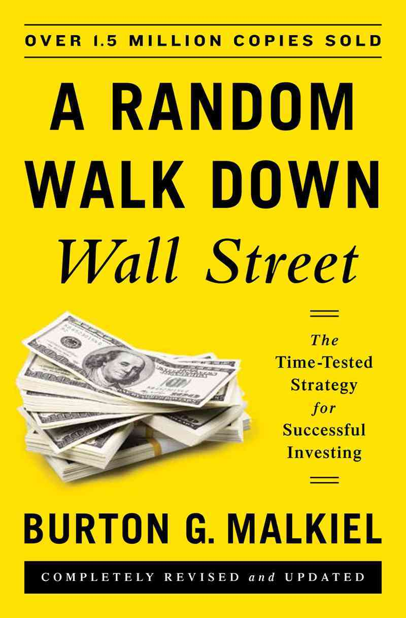 A Random Walk Down Wall Street By Malkiel, Burton G.